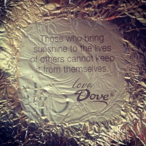 This is why I love chocolate. It's so wise!